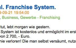 Gibt es das kostenlose Franchise-System?