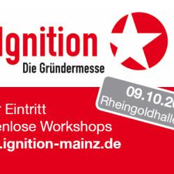 Gründermesse Ignition für Existenzgründer und Mittelstand morgen in Mainz