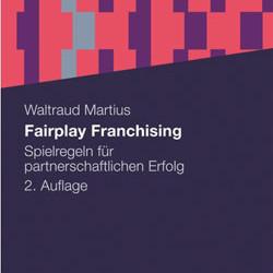 """2. Auflage """"Fairplay Franchising"""" erschienen"""